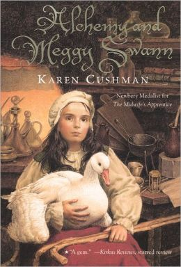 Alchemy and Meggy Swann (Turtleback School & Library Binding Edition)