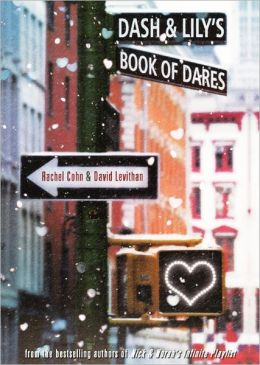 Dash and Lily's Book of Dares (Turtleback School & Library Binding Edition)