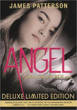 Angel (Maximum Ride Series #7) (Turtleback School & Library Binding Edition)