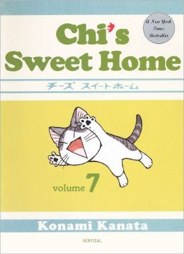 Chi's Sweet Home 07 (Turtleback School & Library Binding Edition)