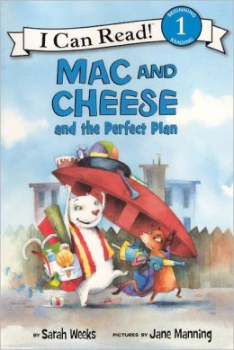 Mac and Cheese and the Perfect Plan (Turtleback School & Library Binding Edition)