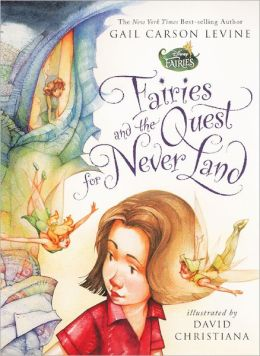 Fairies and the Quest for Never Land (Turtleback School & Library Binding Edition)