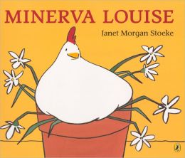 Minerva Louise (Turtleback School & Library Binding Edition)