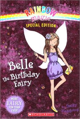 Belle the Birthday Fairy (Turtleback School & Library Binding Edition)