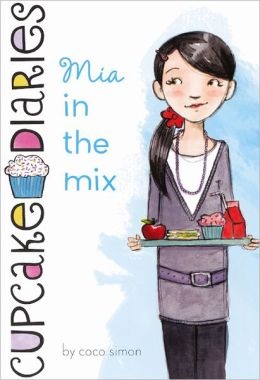 Mia in the Mix (Turtleback School & Library Binding Edition)
