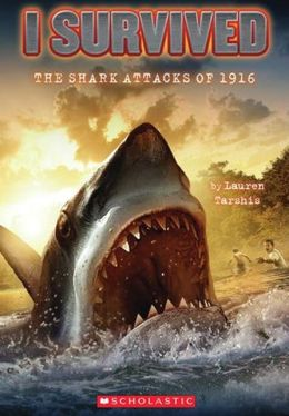 I Survived the Shark Attacks of 1916 (Turtleback School & Library Binding Edition)