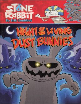 Night of the Living Dust Bunnies (Turtleback School & Library Binding Edition)