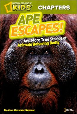 Ape Escapes! (Turtleback School & Library Binding Edition)