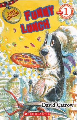 Max Spaniel: Funny Lunch (Turtleback School & Library Binding Edition)