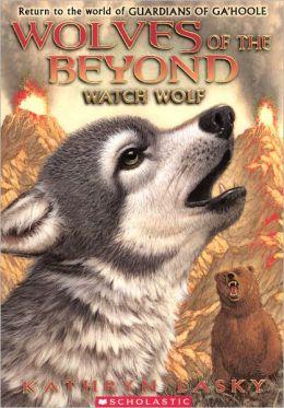 Watch Wolf (Turtleback School & Library Binding Edition)
