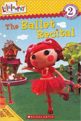 The Ballet Recital: Scholastic Reader Series: Level 2 (Turtleback School & Library Binding Edition)