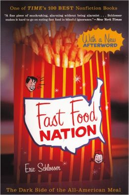 Fast Food Nation: The Dark Side of the All-American Meal (Turtleback School & Library Binding Edition)