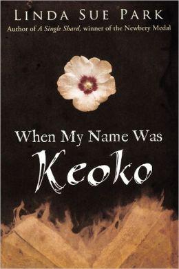 When My Name Was Keoko (Turtleback School & Library Binding Edition)