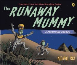 The Runaway Mummy: A Petrifying Parody (Turtleback School & Library Binding Edition)