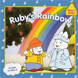 Ruby's Rainbow (Turtleback School & Library Binding Edition)
