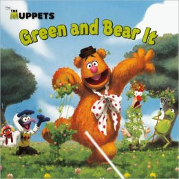 The Muppets: Green and Bear It (Turtleback School & Library Binding Edition)