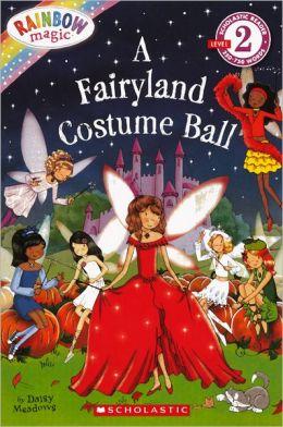 A Fairyland Costume Ball (Turtleback School & Library Binding Edition)