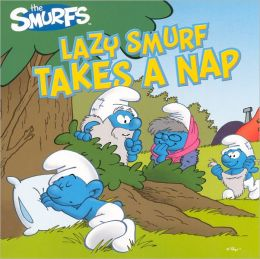 Lazy Smurf Takes a Nap (Turtleback School & Library Binding Edition)