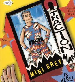 Traction Man is Here! (Turtleback School & Library Binding Edition)