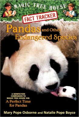 Magic Tree House Fact Tracker #26: Pandas and Other Endangered Species: A Nonfiction Companion to