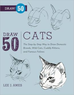 Draw 50 Cats (Turtleback School & Library Binding Edition)