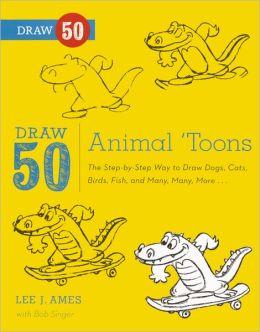 Draw 50 Animal 'Toons (Turtleback School & Library Binding Edition)