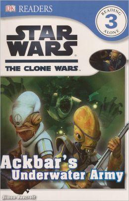Star Wars: The Clone Wars: Ackbar's Underwater Army (Turtleback School & Library Binding Edition)