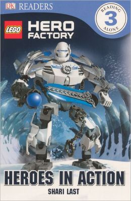 LEGO Hero Factory: Heroes in Action (Turtleback School & Library Binding Edition)
