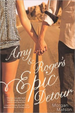 Amy & Roger's Epic Detour (Turtleback School & Library Binding Edition)