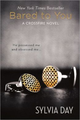 Bared to You (Crossfire Series #1) (Turtleback School & Library Binding Edition)