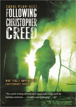 Following Christopher Creed (Turtleback School & Library Binding Edition)
