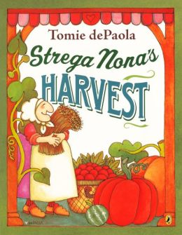 Strega Nona's Harvest (Turtleback School & Library Binding Edition)