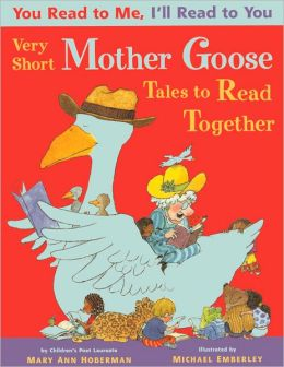 You Read to Me, I'll Read to You: Very Short Mother Goose Tales to Read Together (Turtleback School & Library Binding Edition)