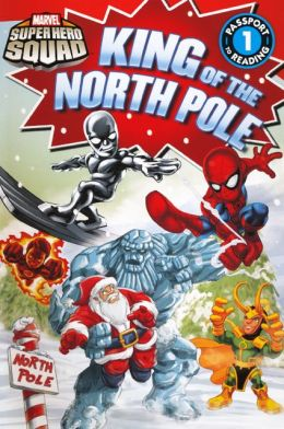 King of the North Pole (Turtleback School & Library Binding Edition)