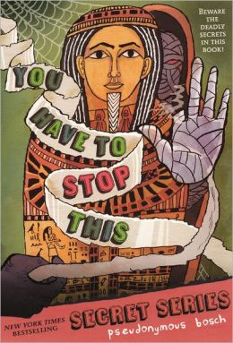 You Have to Stop This (Turtleback School & Library Binding Edition)