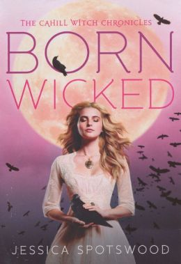 Born Wicked (Turtleback School & Library Binding Edition)