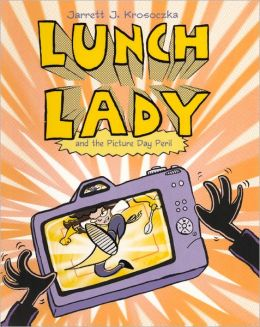 Lunch Lady and the Picture Day Peril (Turtleback School & Library Binding Edition)