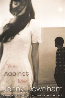 You Against Me (Turtleback School & Library Binding Edition)