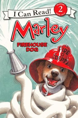 Marley: Firehouse Dog (Turtleback School & Library Binding Edition)