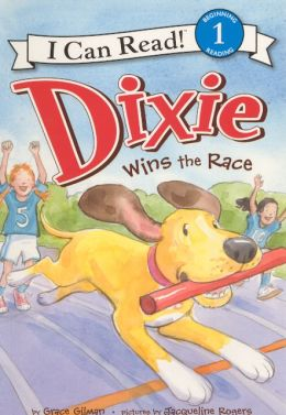 Dixie Wins the Race (Turtleback School & Library Binding Edition)