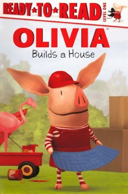 Olivia Builds a House (Turtleback School & Library Binding Edition)