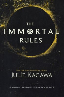 The Immortal Rules (Turtleback School & Library Binding Edition)