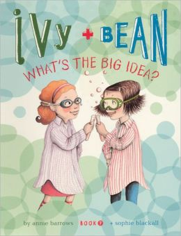 Ivy and Bean What's the Big Idea? (Turtleback School & Library Binding Edition)