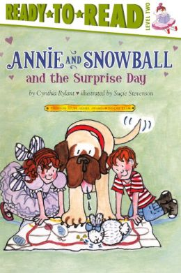 Annie and Snowball and the Surprise Day (Turtleback School & Library Binding Edition)