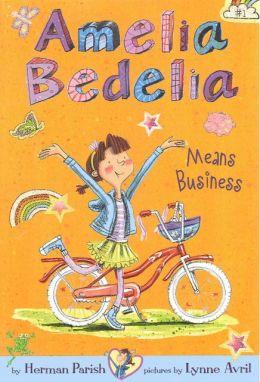 Amelia Bedelia Means Business (Turtleback School & Library Binding Edition)
