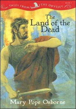 The Land of the Dead (Tales from the Odyssey Series #2)