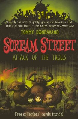 Attack of the Trolls (Scream Street Series #8)