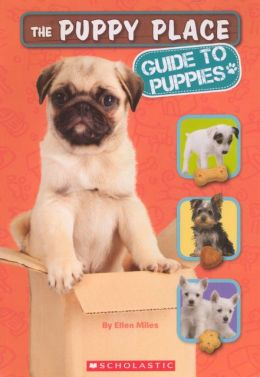 The Puppy Place: Guide To Puppies (Turtleback School & Library Binding Edition)