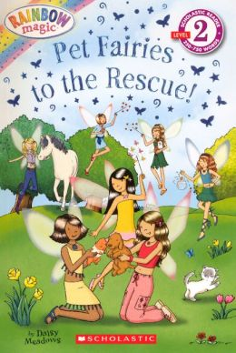 Pet Fairies to the Rescue! (Turtleback School & Library Binding Edition)