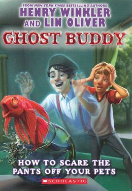 How to Scare the Pants Off Your Pets (Turtleback School & Library Binding Edition)